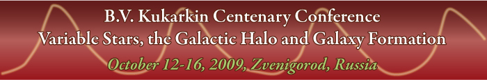 B.V. Kukarkin Centenary Conference: Variable Stars, the Galactic Halo and Galaxy formation